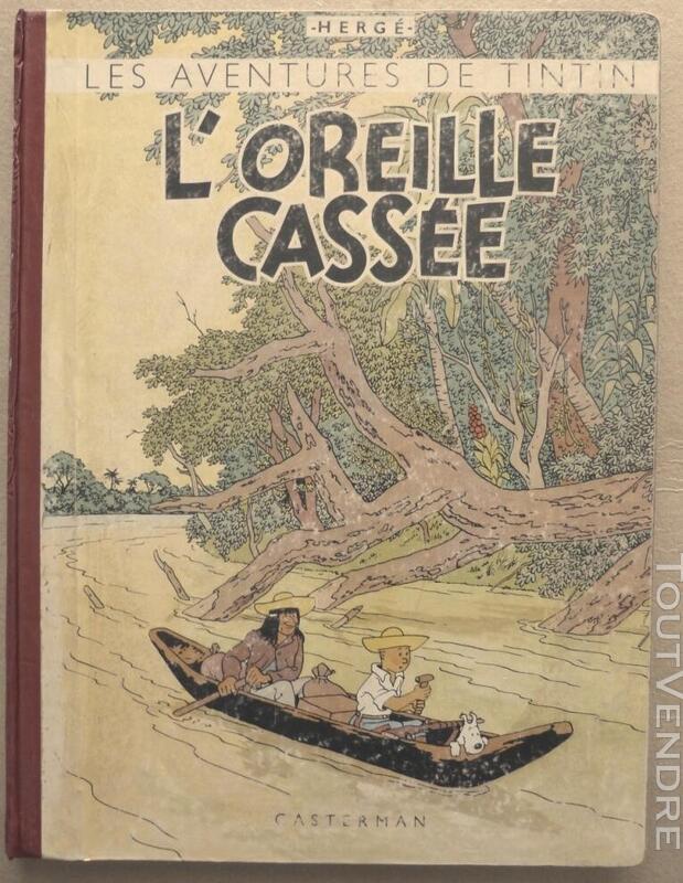 ALBUM TINTIN  L'OREILLE CASSEE    EO 1943  A20 559722308