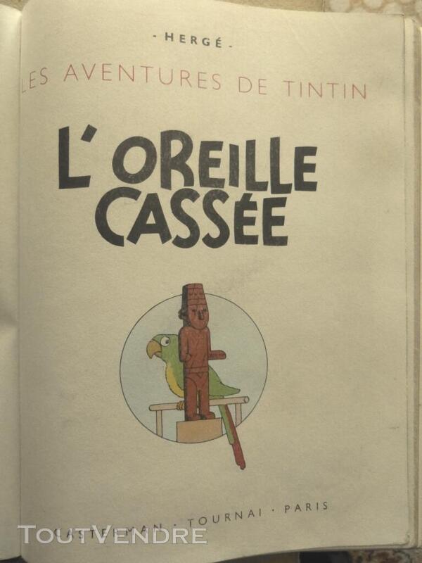 ALBUM TINTIN  L'OREILLE CASSEE    EO 1943  A20 559722314