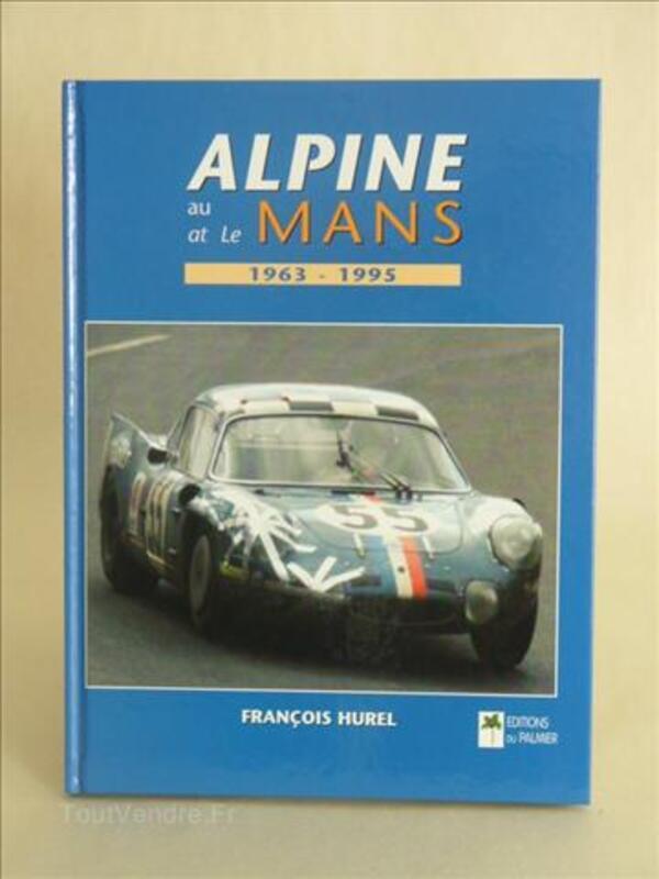 """""""ALPINE au Mans"""" 1963-1995: Pour tout savoir en détail 28270454"""