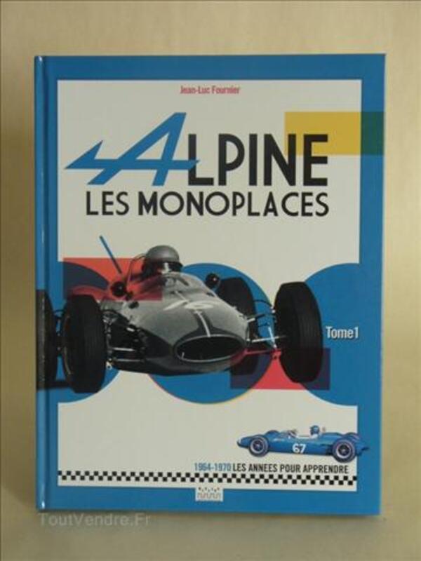 """""""Alpine les monoplaces"""" Tome 1 (les années 1964-1970) 28270467"""