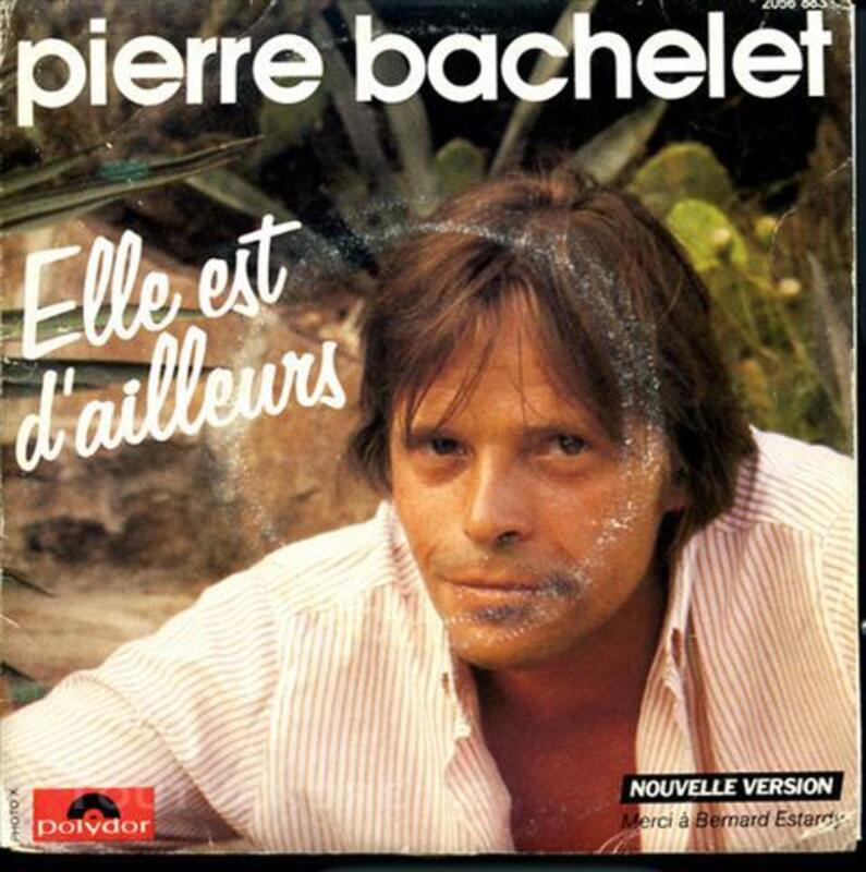 """BACHELET Pierre """"Elle est d'Ailleurs"""" - 45T Polydor2056 73980460"""