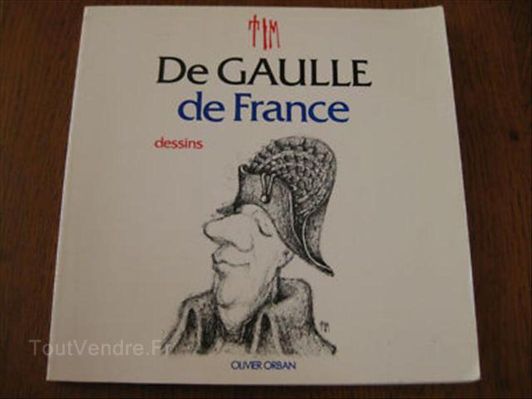 DE GAULLE DE FRANCE-Dessins et caricatures de TIM - TBE 64537096