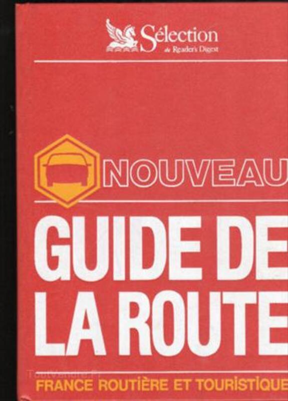 Guide de la route. France routière et touristique 1981. 56456087