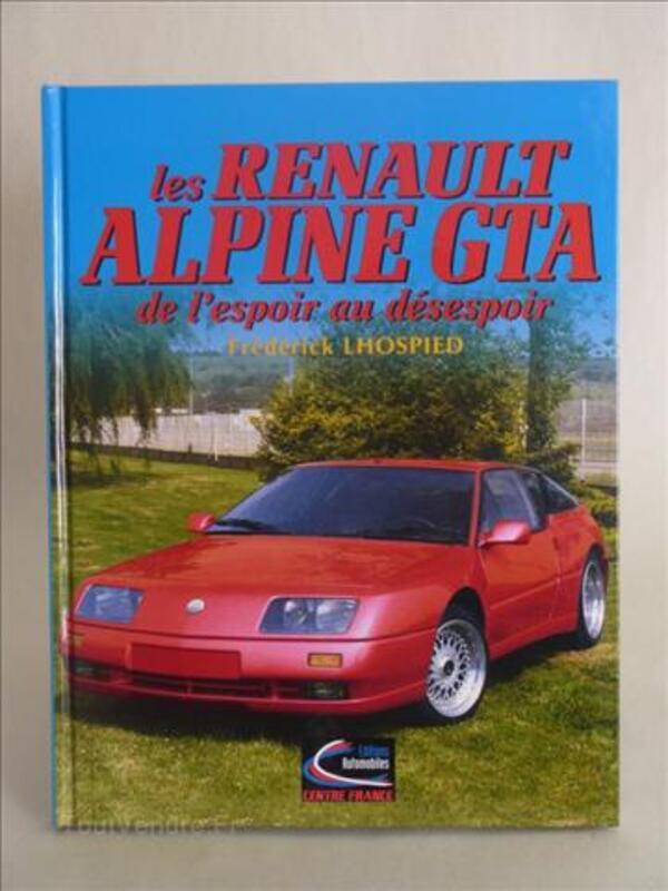 """Idée CADO """"Les Renault Alpine GTA..de l'espoir au désespoir"""" 22795925"""