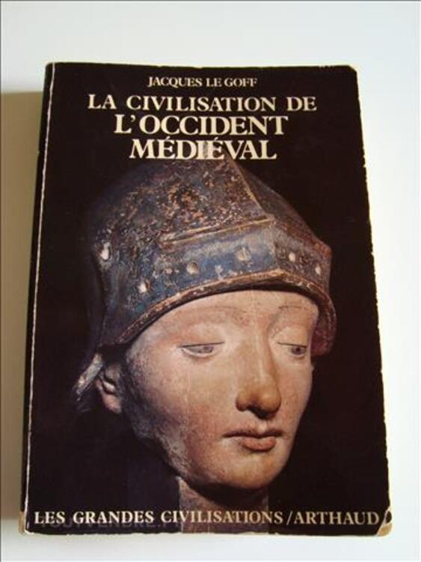La civilisation de l'Occident médiéval - Jacques Le Goff - 0 77543490