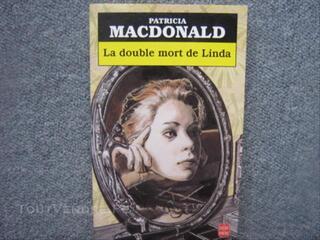 La double mort de Linda / Patricia MACDONALD