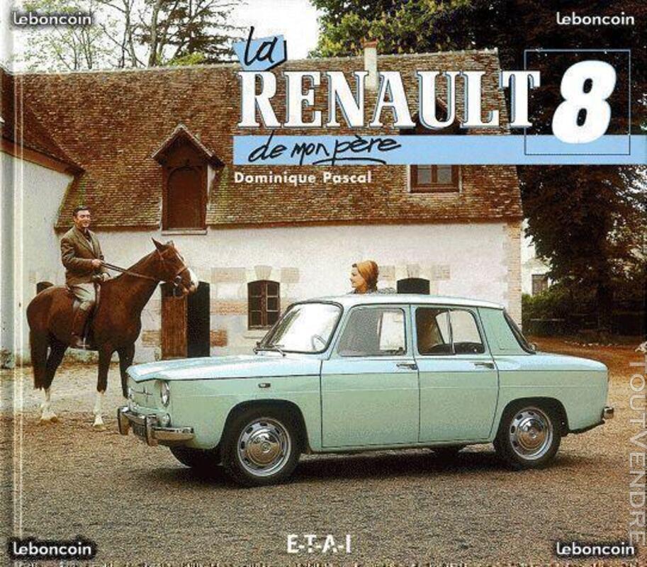 La Renault 8 De Mon Père de Dominique Pascal 440211529
