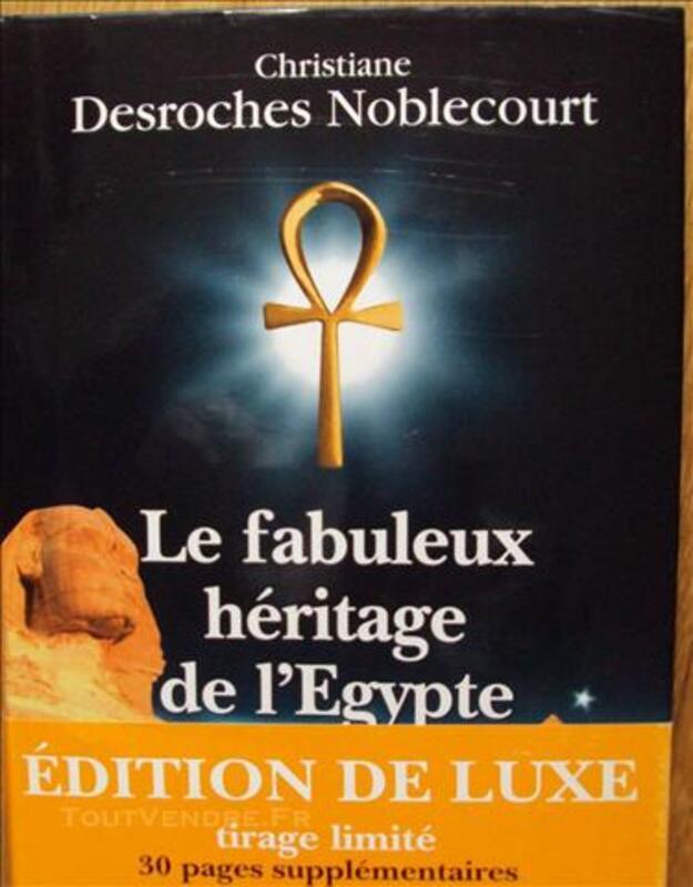 Le fabuleux héritage de l'Egypte DESROCHES NOBLECOURT 77349681