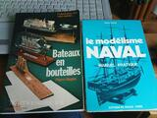 Le modelisme naval & bateaux en bouteilles