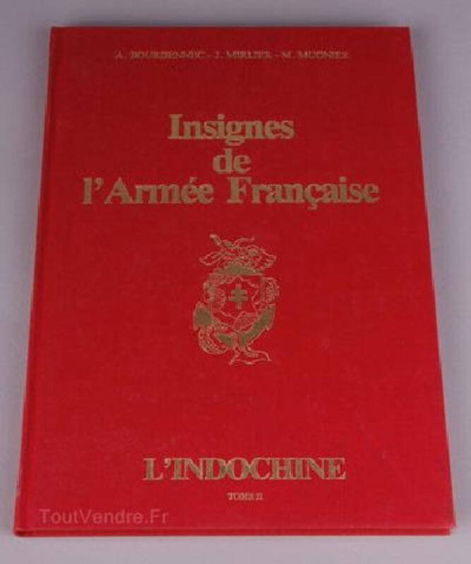 Les Insignes de l'Armée Française: L'Indochine Tome II 92923274