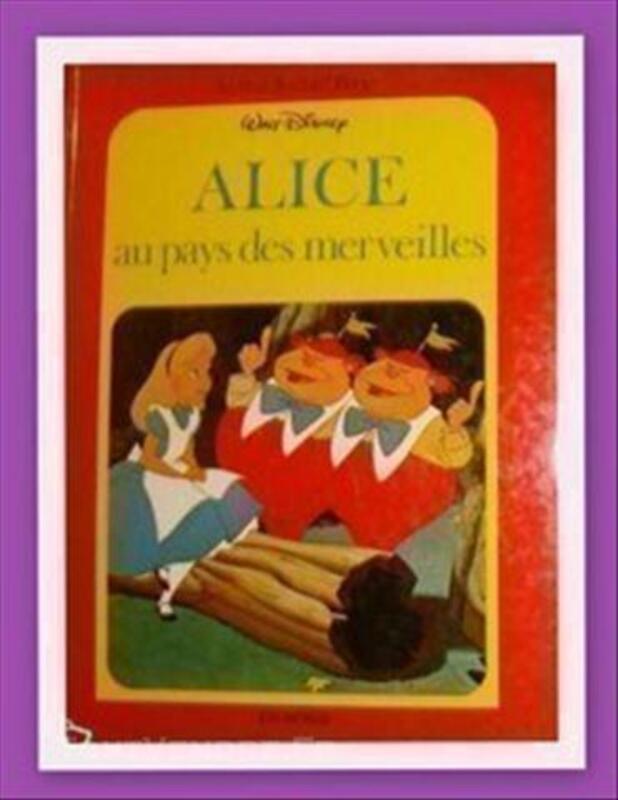 """LIVRE """" ALICE AUX PAYS DES MERVEILLES """"WALT DISNEY FX38 74011201"""