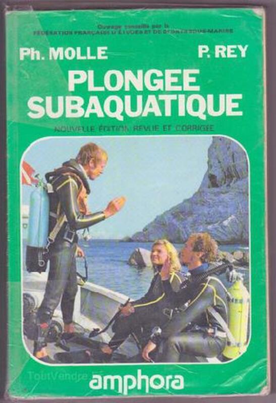 Livre ancien 1990 plongée, subaquatique par Ph.Molle 91917515