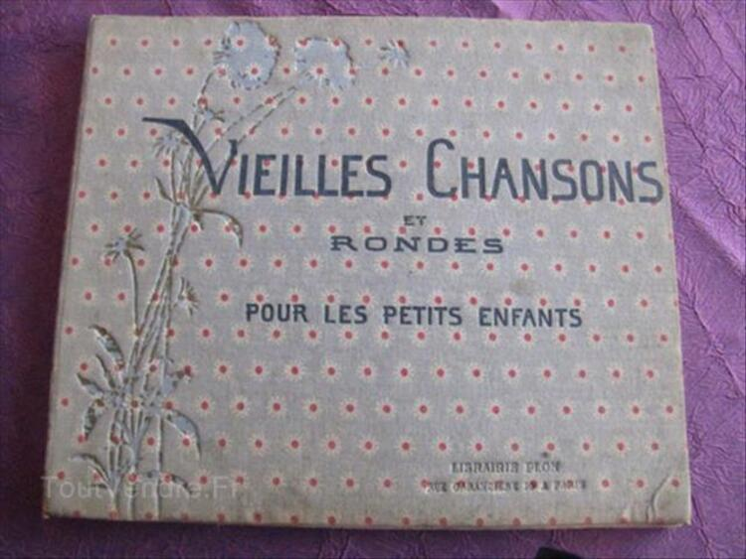 """LIVRE ANCIEN """" VIEILLES CHANSONS et RONDES """" Ed. PLON 87353807"""