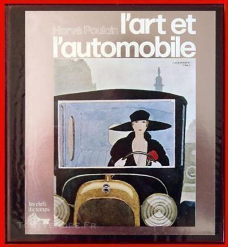 """Livre """" l'art et l'automobile """" d' Hervé Poulain 77280547"""