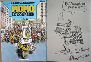 Margerin - momo le coursier - tome 1 - BD EO + dedicace