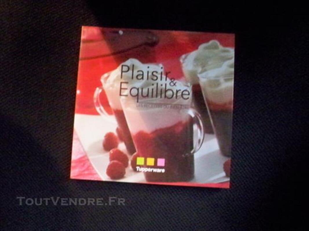PLAISIR & EQUILIBRE  les recettes  BIEN etre TUPPERWARE 77277173