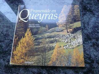 PROMENADE EN QUEYRAS / EDISUD / 1997 / COMME NEUF