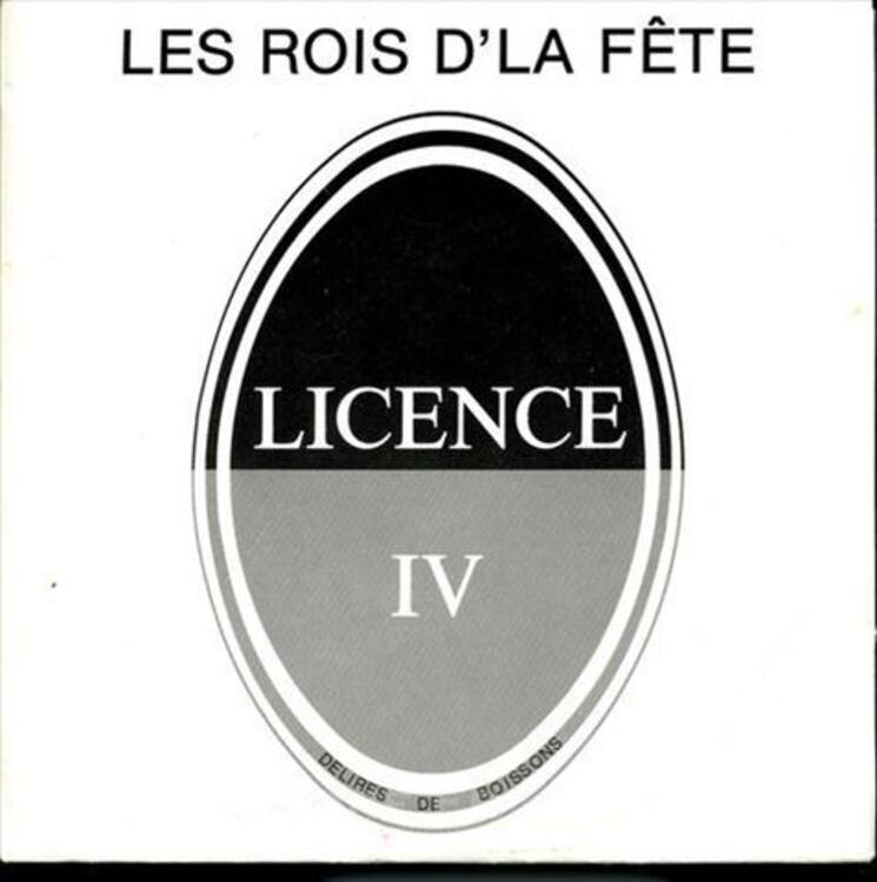 """RARE:LICENCE IV """"Les rois d'la Fête""""45T dedicacé 73980436"""
