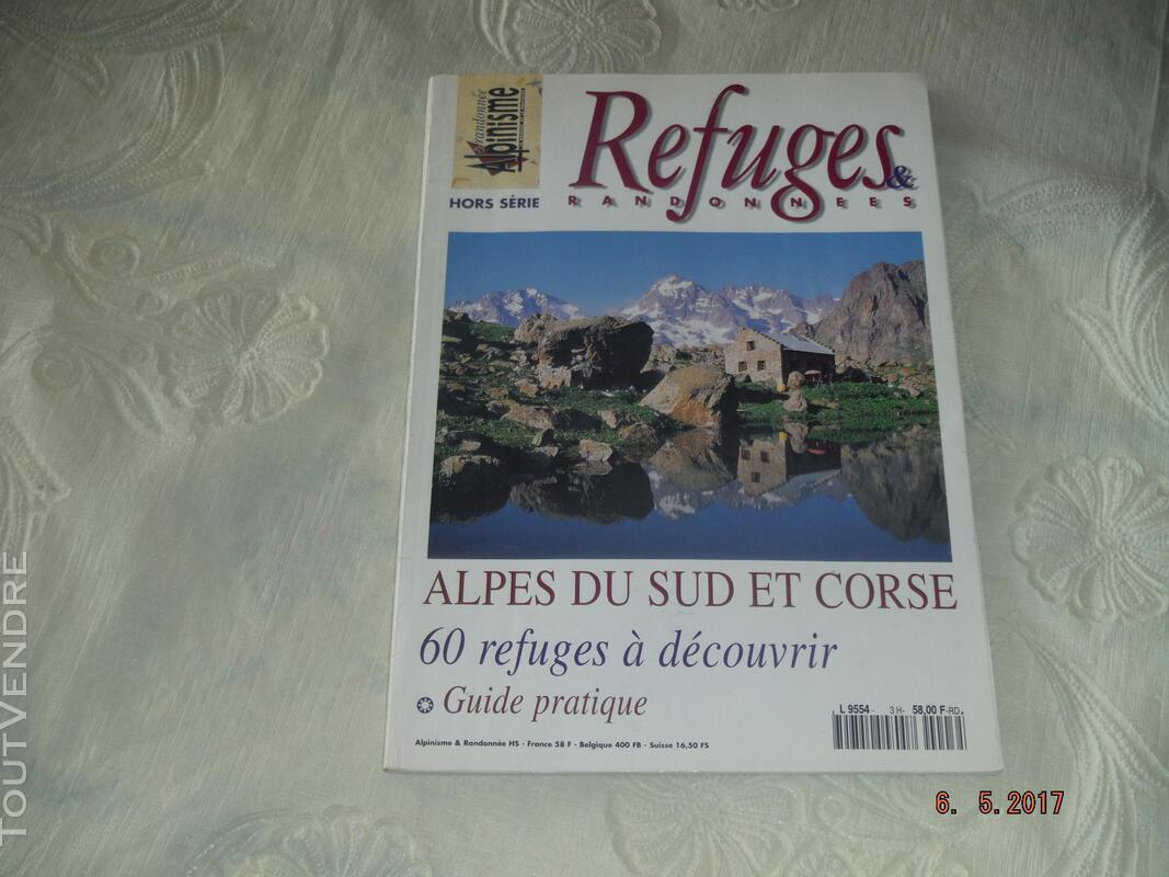 REFUGES & RANDONNEES : Alpes du Sud & Corse,Alpes du Nord 257705909