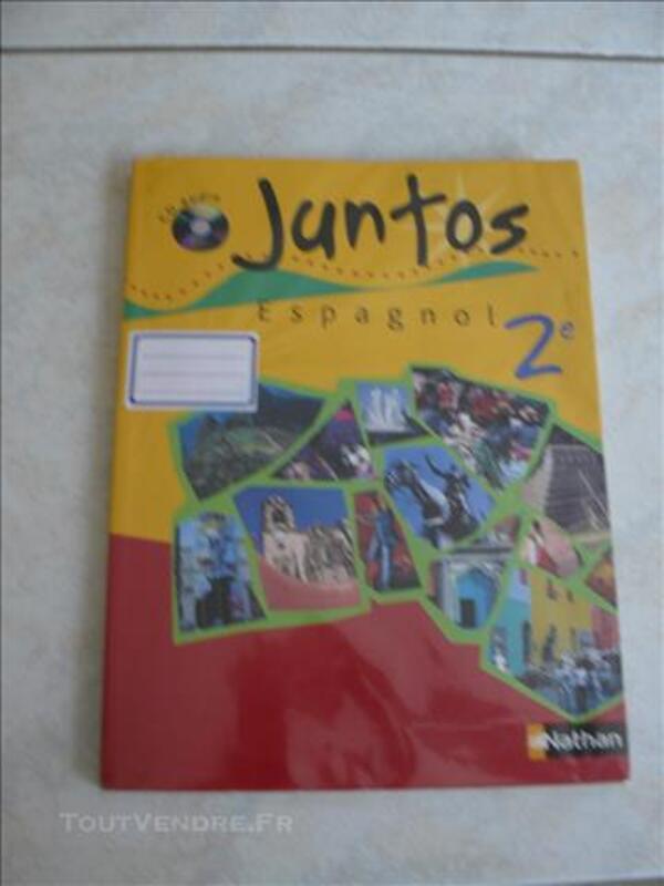 Livre Espagnol Juntos Seconde Lv2 Schweyen 57720 Livres Bd